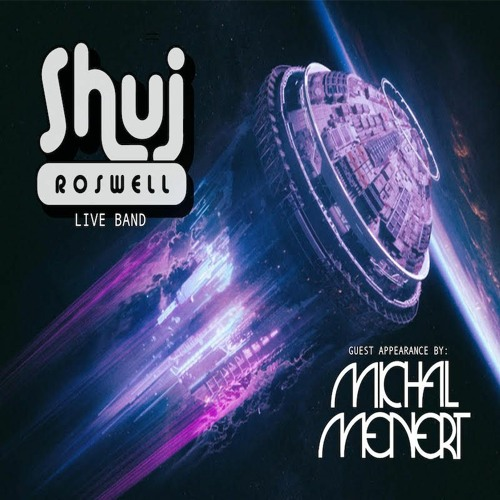 Shuj roswell Live band